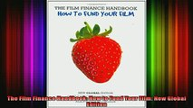 Full Free PDF Downlaod  The Film Finance Handbook How to Fund Your Film New Global Edition Full Ebook Online Free