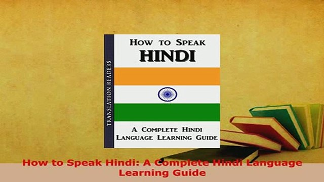PDF How to Speak Hindi A Complete Hindi Language Learning Guide Download  Online