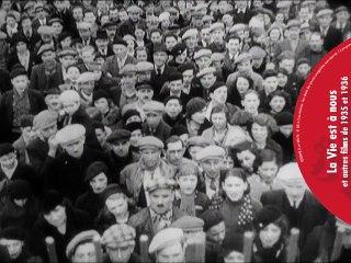Bande Annonce du coffret DVD La Vie est à nous, Le Temps des cerises et autres films du Front populaire