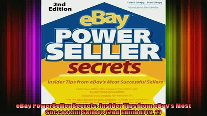 Read Book Ebay Powerseller Secrets Insider Tips From Ebays Most Successful Sellers 2nd Edition Full Ebook Video Dailymotion