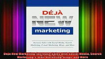 READ Ebooks FREE  Deja New Marketing Increase Sales with Social Media Search Marketing Email Marketing Full EBook