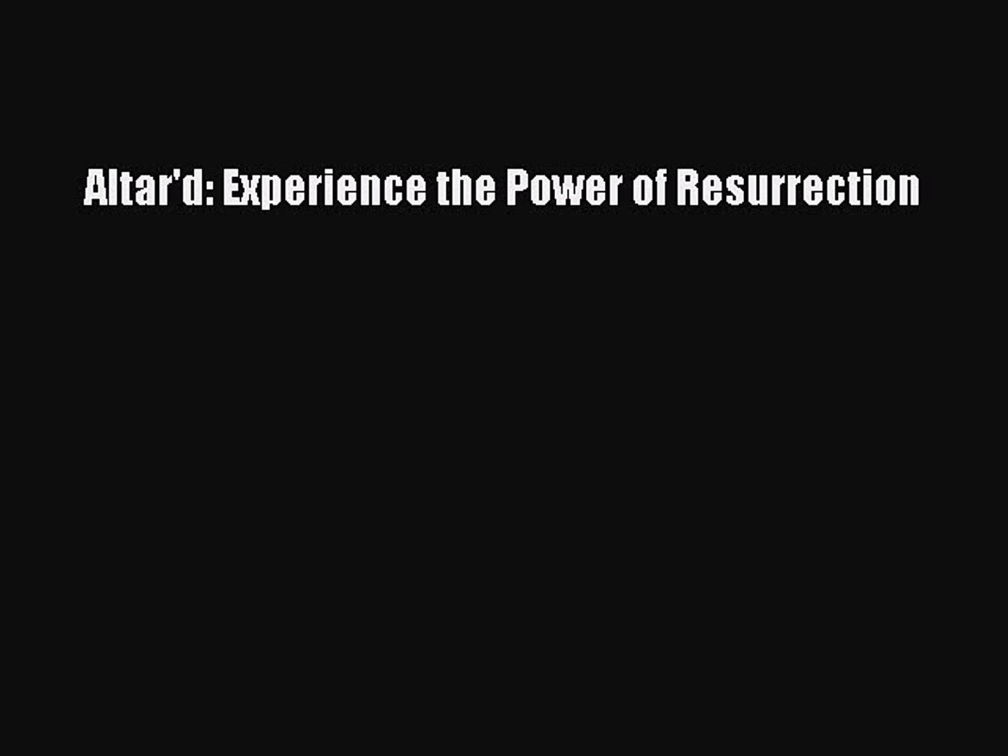 Altard: Experience the Power of Resurrection