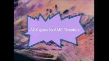 The AGK Show Episode 36  AGK goes to AMC Theaters