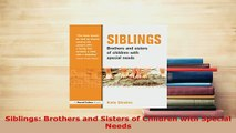 PDF  Siblings Brothers and Sisters of Children with Special Needs Download Online