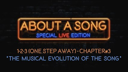 """Your Favorite Enemies - """"1-2-3 (One Step Away)"""" - About a Song (Chapter 3)"""