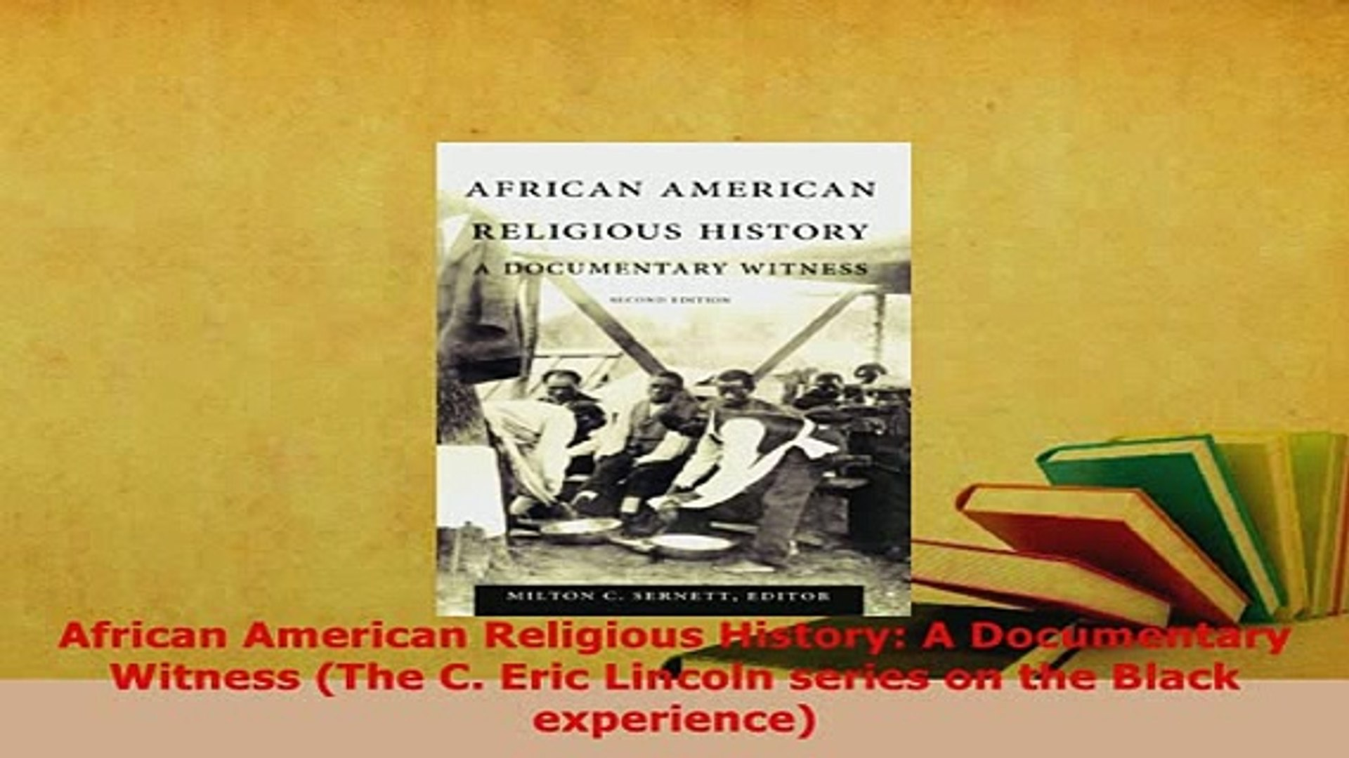 Download  African American Religious History A Documentary Witness The C Eric Lincoln series on Free