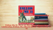 Download  Follow Me II More on the Human Element in Leadership Follow Me World Books Paperback PDF Book Free