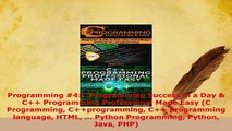 PDF  Programming 4C Programming Success in a Day  C Programming Professional Made Easy C  EBook