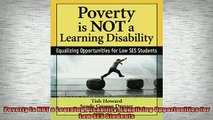 DOWNLOAD FREE Ebooks  Poverty Is NOT a Learning Disability Equalizing Opportunities for Low SES Students Full Ebook Online Free