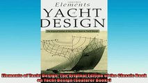 FREE PDF DOWNLOAD   Elements of Yacht Design The Original Edition of the Classic Book on Yacht Design  DOWNLOAD ONLINE
