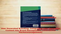 PDF  User Generated Branding Integrating User Generated Content into Brand Management Free Books