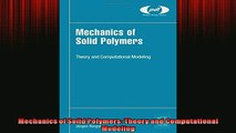 READ book  Mechanics of Solid Polymers Theory and Computational Modeling READ ONLINE