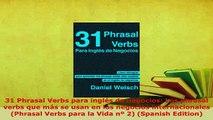 PDF  31 Phrasal Verbs para inglés de negocios Los phrasal verbs que más se usan en los Download Online