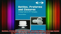 FAVORIT BOOK   Bottles Preforms and Closures Second Edition A Design Guide for PET Packaging Plastics  BOOK ONLINE