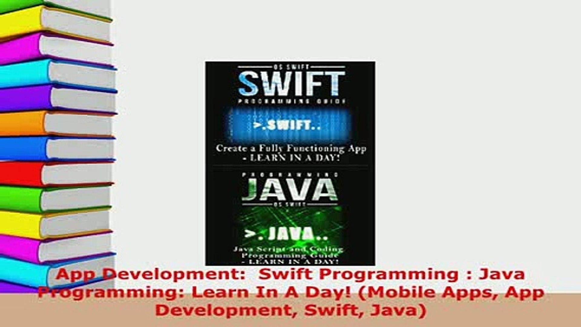 Download  App Development  Swift Programming  Java Programming Learn In A Day Mobile Apps App  EBook