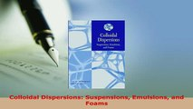 PDF  Colloidal Dispersions Suspensions Emulsions and Foams Free Books