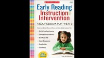Early Reading Instruction and Intervention A Sourcebook for PreK-2