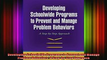 READ book  Developing Schoolwide Programs to Prevent and Manage Problem Behaviors A StepbyStep Full EBook