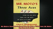READ book  Mr Motos Three Aces Thank You Mr Moto  Think Fast Mr Moto  Mr Moto Is So Sorry READ ONLINE