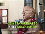 25 Netaji-related files declassified