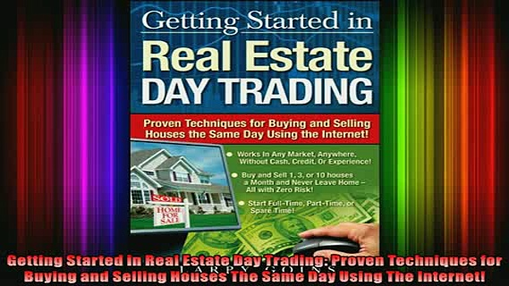 EBOOK ONLINE  Getting Started in Real Estate Day Trading Proven Techniques for Buying and Selling READ ONLINE
