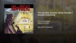 The Double Double Body Double Double Indemnity
