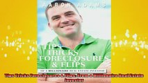 READ book  Tips Tricks Foreclosures  Flips From a Millionaire Real Estate Investor  FREE BOOOK ONLINE