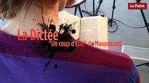 """""""Un coup d'État"""" de Guy de Maupassant dans la dictée du Point"""