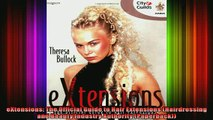 READ book  eXtensions The Official Guide to Hair Extensions Hairdressing and Beauty Industry Online Free