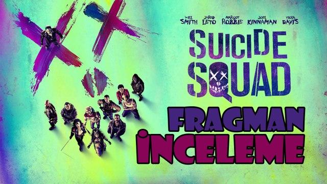 Suicide Squad - Fragman İncelemesi | Teoriler