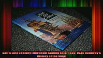 READ book  Sails Last Century Merchant Sailing Ship 18301930 Conways History of the Ship Free Online