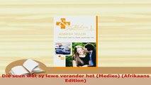 PDF  Die seun wat sy lewe verander het Medies Afrikaans Edition  Read Online
