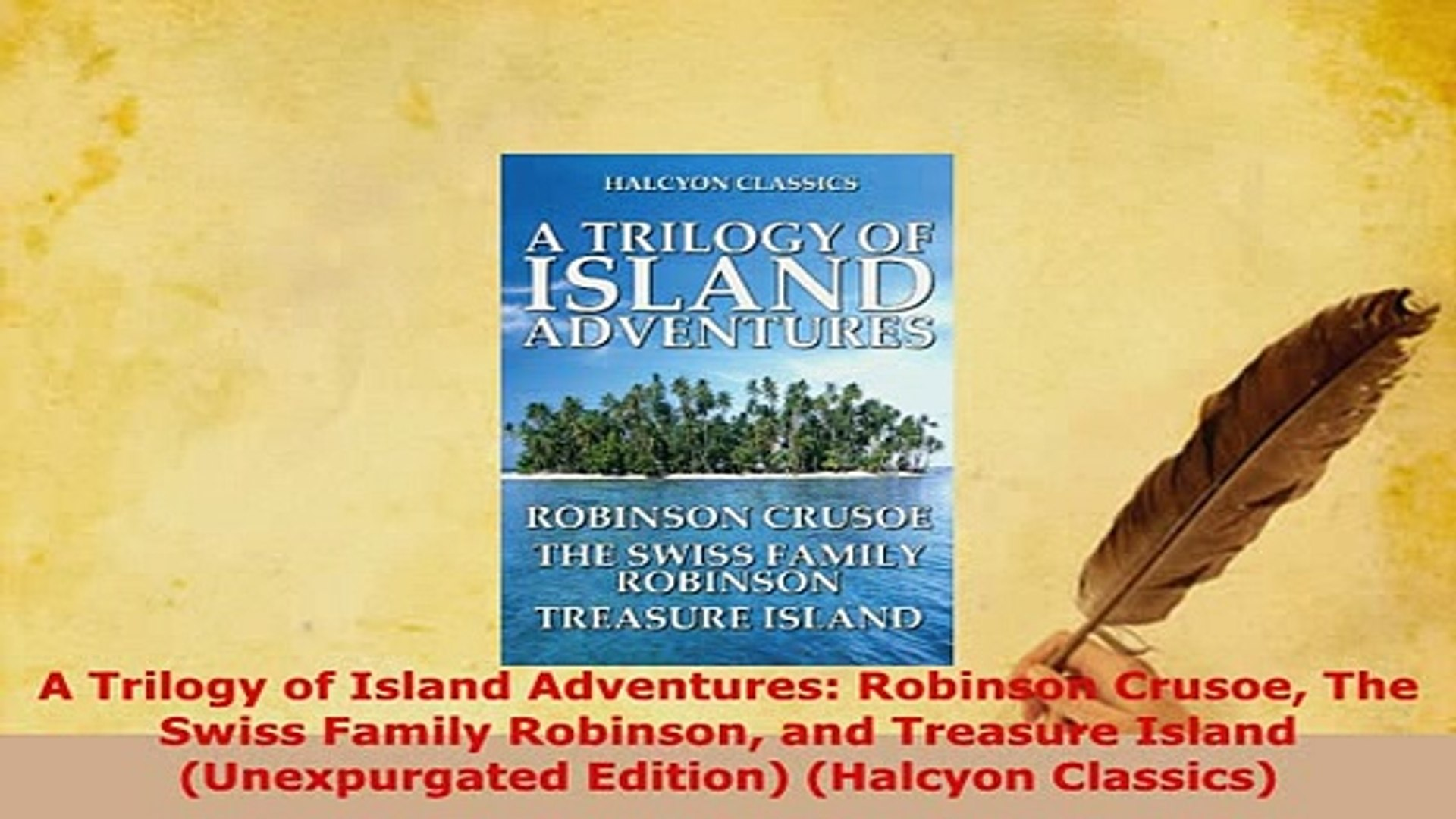 Download  A Trilogy of Island Adventures Robinson Crusoe The Swiss Family Robinson and Treasure  EBo
