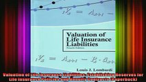 Full Free PDF Downlaod  Valuation of Life Insurance Liabilities Establishing Reserves for Life Insurance Policies Full EBook