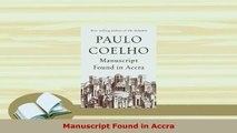 Download  Manuscript Found in Accra Free Books