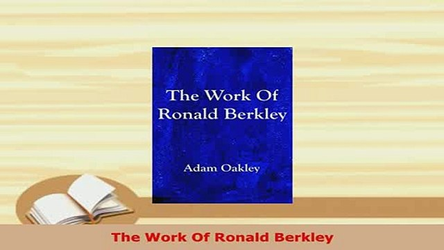 PDF  The Work Of Ronald Berkley Free Books