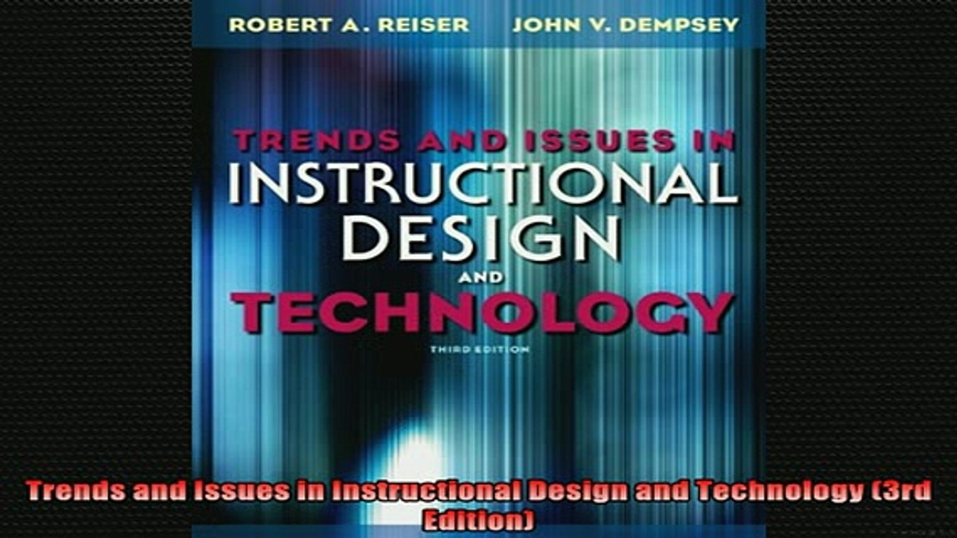 Read Book Trends And Issues In Instructional Design And Technology 3rd Edition Full Ebook Online Free Video Dailymotion