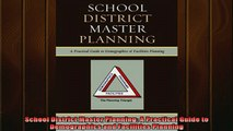 READ book  School District Master Planning A Practical Guide to Demographics and Facilities Planning Full Free