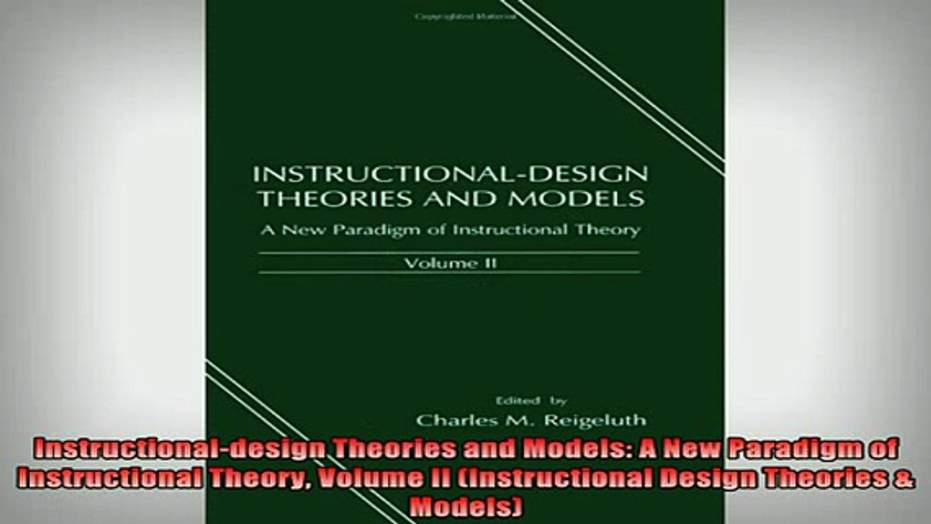 Read Book Instructionaldesign Theories And Models A New Paradigm Of Instructional Theory Volume Ii Full Free Video Dailymotion