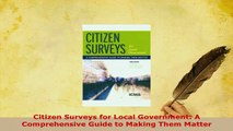 Download  Citizen Surveys for Local Government A Comprehensive Guide to Making Them Matter Download Online