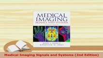 PDF  Medical Imaging Signals and Systems 2nd Edition PDF Full Ebook