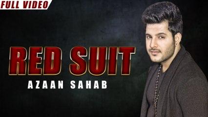 New Punjabi Songs 2016 | Red Suit | Official Video [Hd] | Azaan Sahab | Latest Punjabi Songs 2016