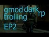 Garrys Mod DarkRP - Gmod Trolling - I AM THE LAW!!!!