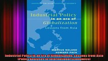 READ book  Industrial Policy in an Era of Globalization Lessons from Asia Policy Analyses in Online Free