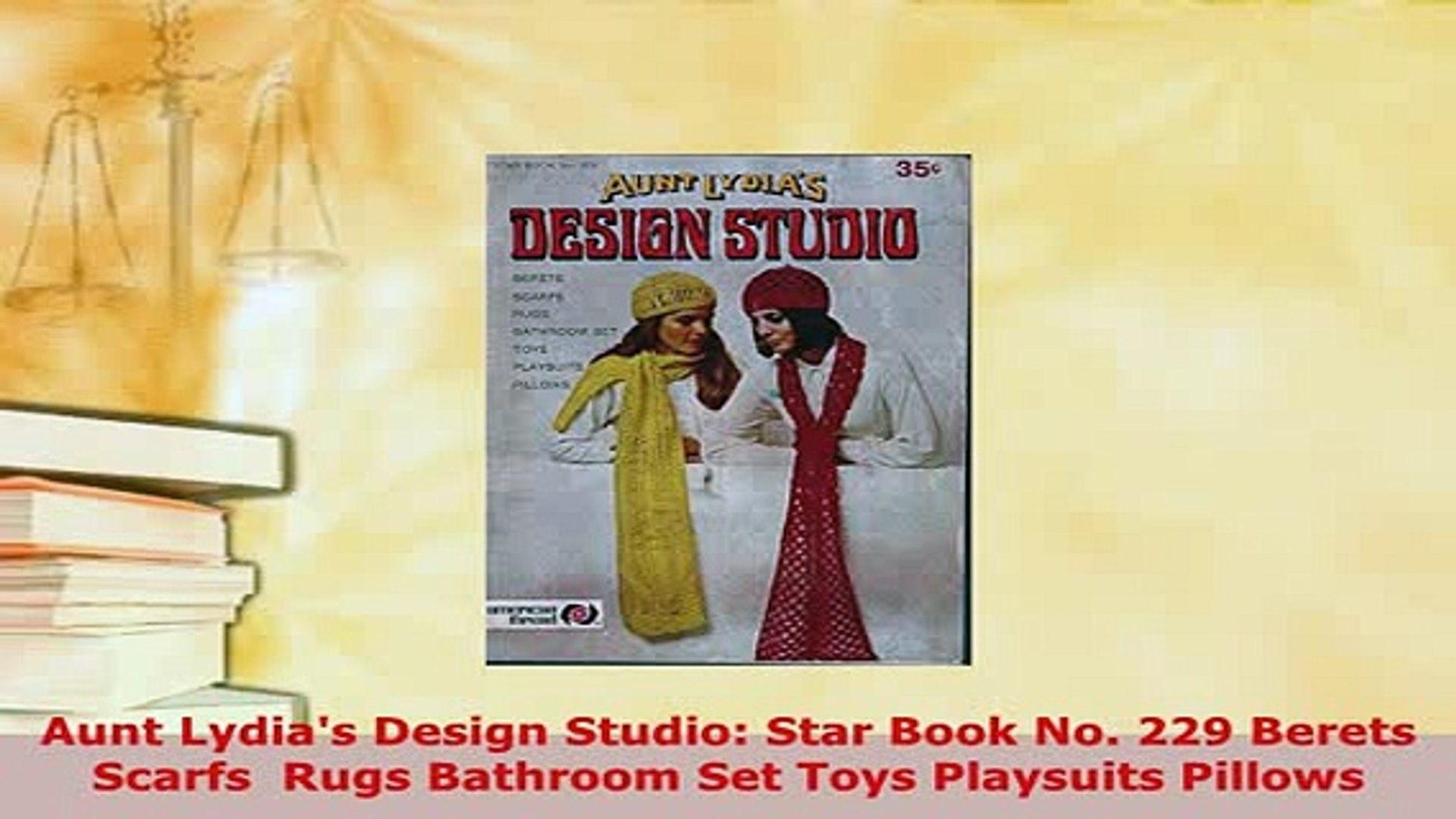 PDF  Aunt Lydias Design Studio Star Book No 229 Berets Scarfs  Rugs Bathroom Set Toys Free Books