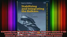 READ book  Stabilizing and Integrating the Balkans Economic Analysis of the Stability Pact EU Full EBook