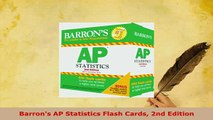 PDF  Barrons AP Statistics Flash Cards 2nd Edition Read Online