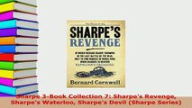 Download  Sharpe 3Book Collection 7 Sharpes Revenge Sharpes Waterloo Sharpes Devil Sharpe Free Books