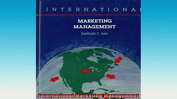 READ FREE Ebooks  International Marketing Management Full EBook