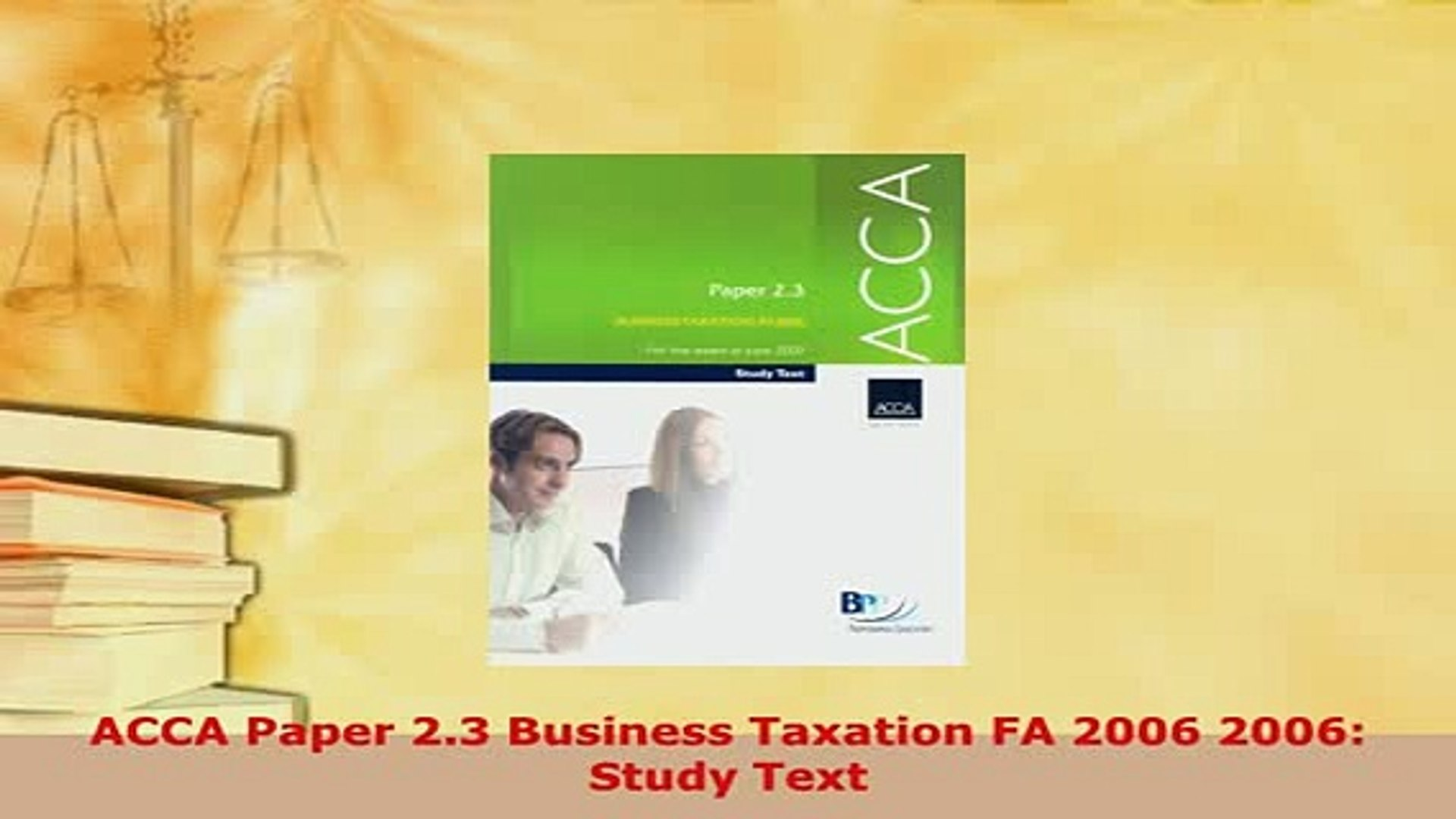 PDF  ACCA Paper 23 Business Taxation FA 2006 2006 Study Text Download Online